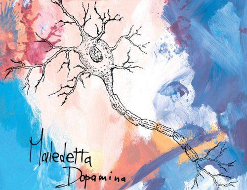 MALEDETTA DOPAMINA – MALEDETTA DOPAMINA (2017, Dischi Bervisti, I Dischi Del Minollo, Moquette Records, Koe Records, Oh Dear Records)