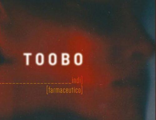 TOOBO – INDI FARMACEUTICO (2019, Autoprodotto)