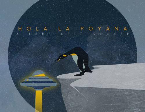HOLA LA POYANA – A LONG COLD SUMMER (2020, Hopetone Records)